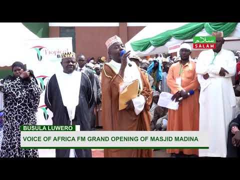 VOICE OF AFRICA RADIO--Grand Opening Of Masjid Madiina