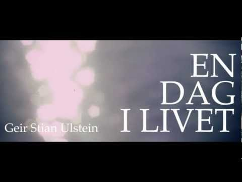 En dag i livet _En roman av Geir Stian Ulstein
