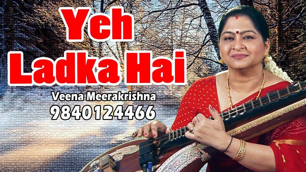 Yeh Ladka Hai Allah Kaisa Hai | ये लड़का हाय अल्लाह - Hindi film Instrumental by Veena Meerakrishna