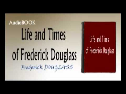 Life and Times of Frederick Douglass - Frederick DOUGLASS Au