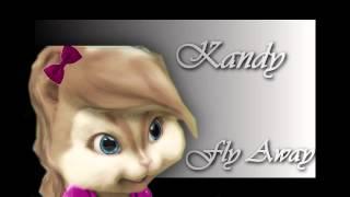 Kandy ~ Gotta Fly Away