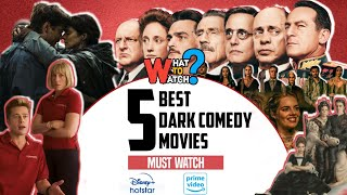 5 Dark Comedy Movies | Dark Comedy | Must Watch | What to Watch?