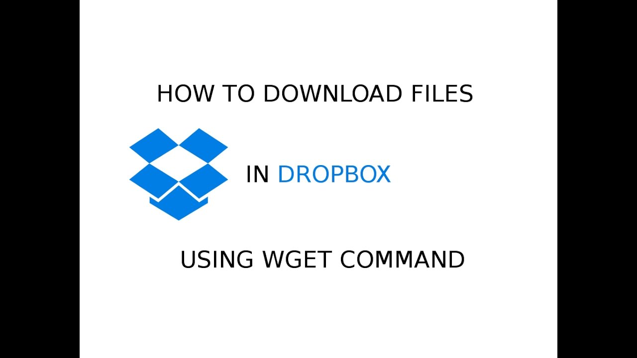 How to download Dropbox files using wget command