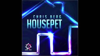 Chris Berg - Housepet (Club Mix) // HOUSE SEVEN //