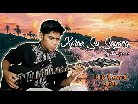 KARNA SU SAYANG - NEAR feat. DIAN SOROWEA (Version AVIWKILA) Gitar Cover By Mr. Jom