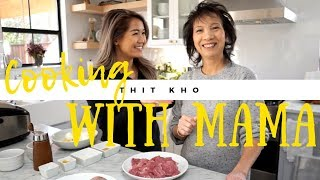 Cooking with Mama | EASY Thit Kho Trung (Caramelized Pork with Eggs)