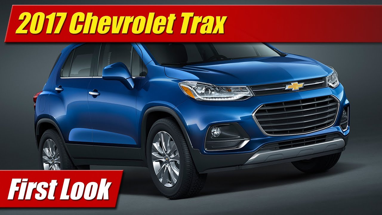 2017 Chevrolet Trax First Look