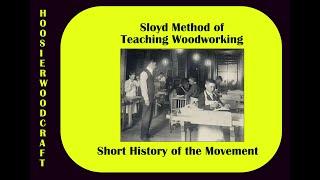 Sloyd Method Of Teaching Woodworking