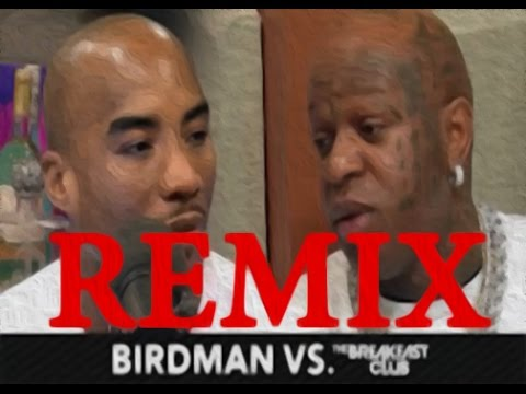 Birdman vs The Breakfast Club REMIX - Respeck My Name song