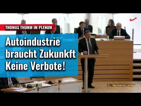 Autoindustrie braucht Zukunft - Keine Verbote, dazu Thomas Thumm im Plenum