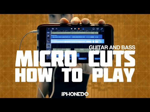 How To Play Micro Cuts — Guitar And Bass