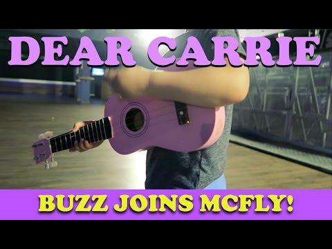 Buzz Joins McFly   DEAR CARRIE