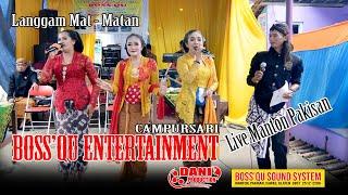 Langgam Mat Matan - Boss'qu Entertainment Live Pakisan Cawas - Boss'qu Audio
