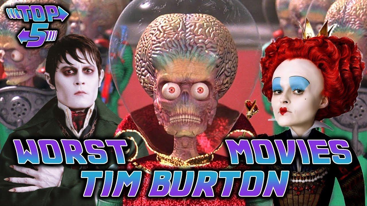 Top 5 Worst Tim Burton Movies