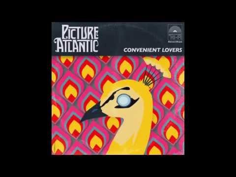 Picture Atlantic - Convenient Lovers (Official)