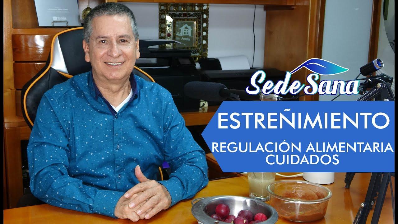 SS78 - ESTREÑIMIENTO - Regulación Alimentaria - Cuidados - Consejos.| LUIS A. MELÓN