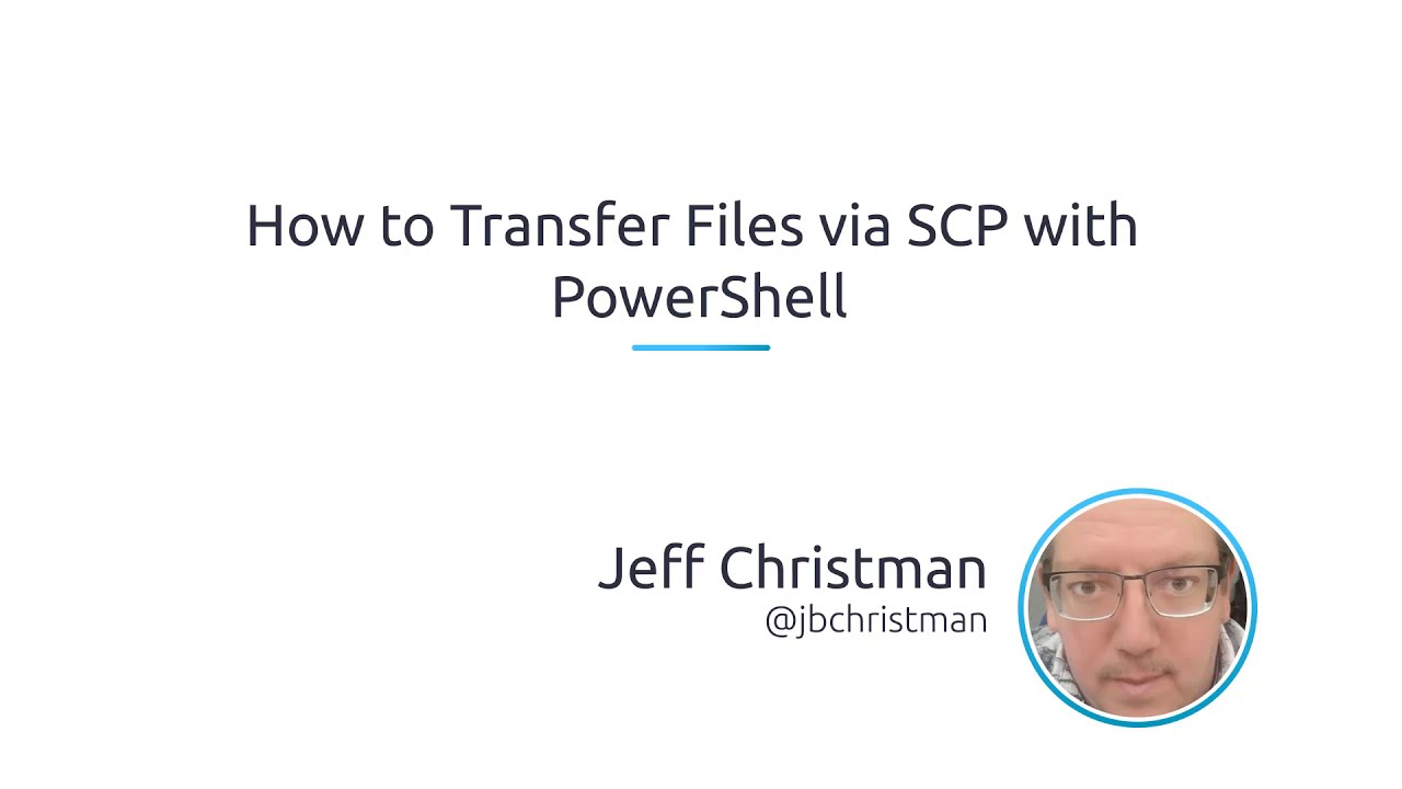 How To Transfer Files Via SCP With PowerShell