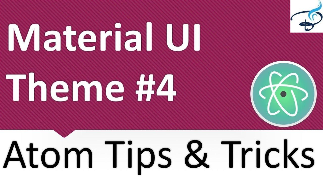 Atom Text Editor - Material UI Theme #4
