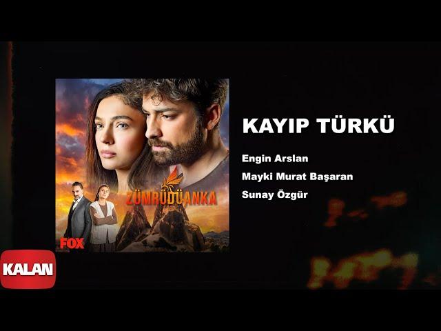 Kayıp Türkü  [ Zümrüdüanka Dizi Müzikleri © 2020 Kalan Müzik ]