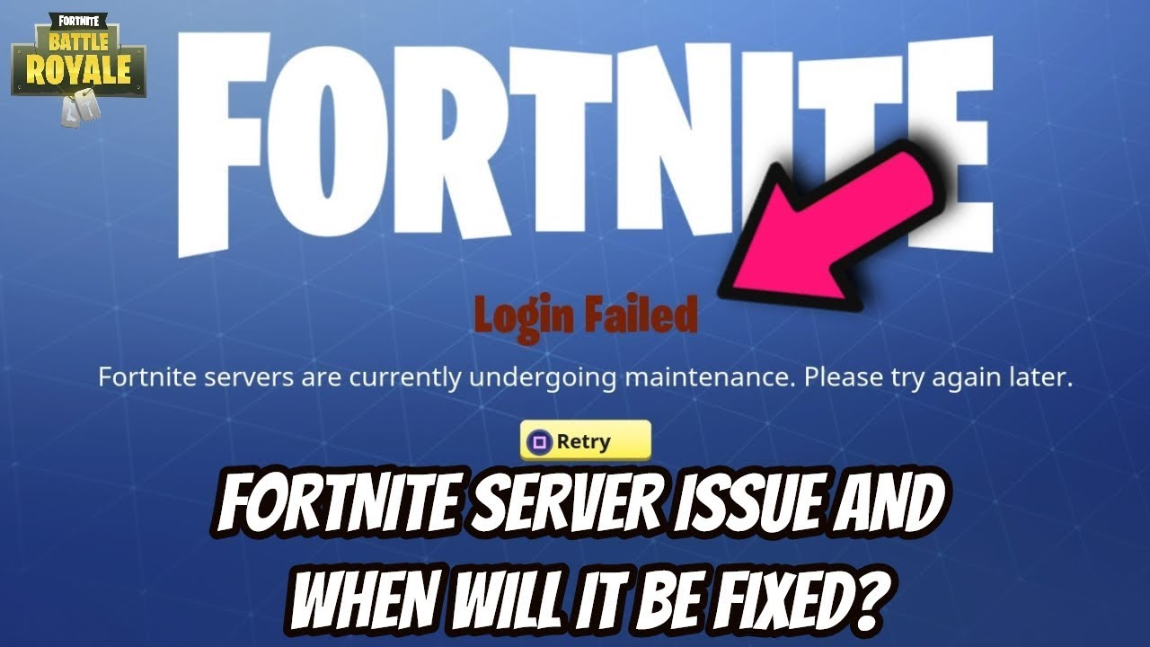 WHY ARE THE FORTNITE SERVERS NOT WORKING? WHEN THE FORT ...