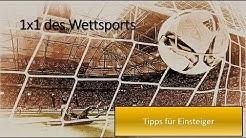 Sportwetten: 1x1 des Wettsports - Tipps für Einsteiger