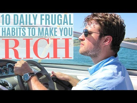10 Frugal Habits for Saving Money and Growing Wealth