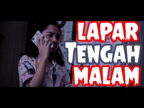Lapar Tengah Malam! (Short Horror Movie)