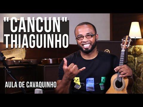 Thiaguinho - Cancun (como tocar - aula de cavaquinho)