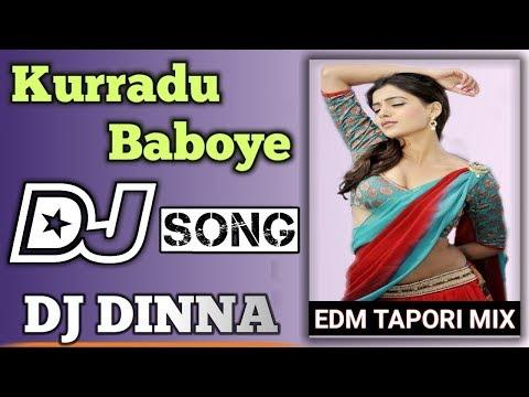 kurradu-baboye-(edm-tapori-mix)-dj-dinna-  -telugu-dj-song-  -2020-dj-remix-songs