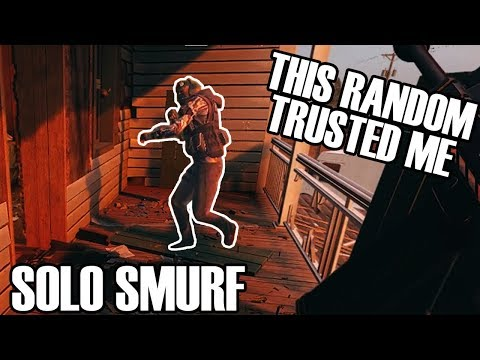 Solo Smurf: The Best Teammate Ever - Rainbow Six Siege