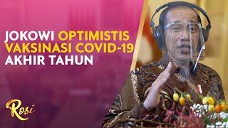 Jokowi Optimistis Vaksinasi Covid-19 Akhir Tahun Ini