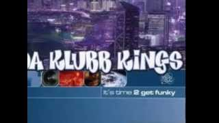 Da Klubb Kings - Crank This Mutha