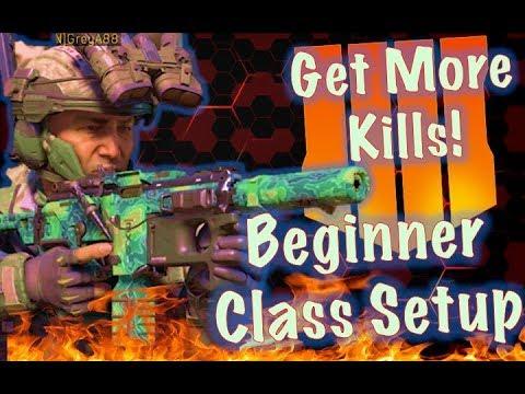 Black Ops 4: Best Beginner Class (GET MORE KILLS - BETTER MAP AWARENESS)
