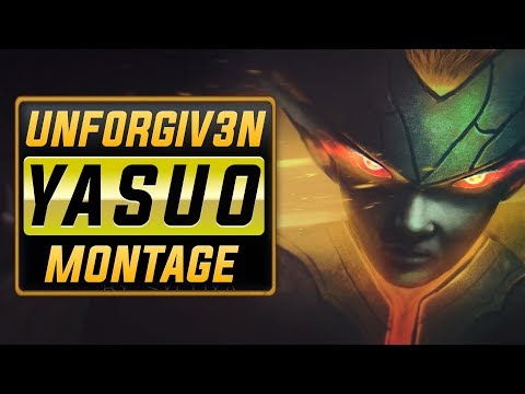 """The Unf0rgiv3n """"Yasuo Main"""" Montage   Best Yasuo Plays"""