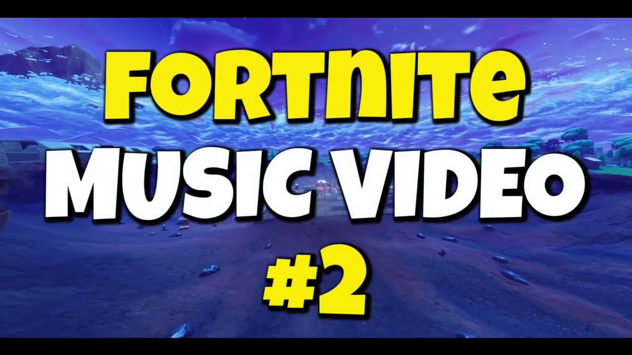 Fortnite Musik Video 2#