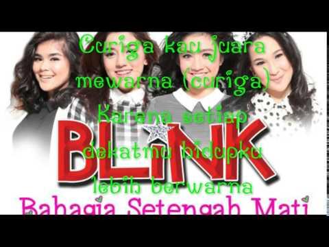 Blink bahagia setengah mati lirik (BLINK)