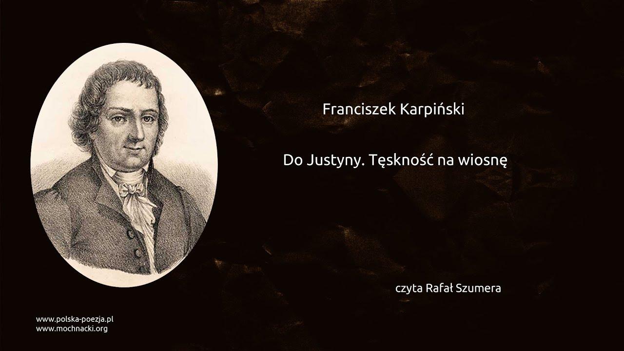 Franciszek Karpiński Do Justyny Tęskność Na Wiosnę