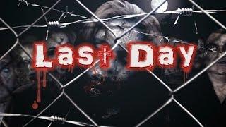 Last Day (Последний день)