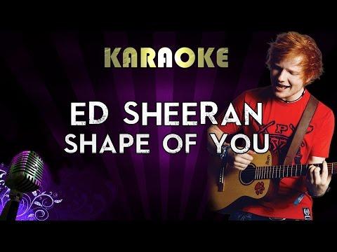 Ed Sheeran – Shape Of You | HIGHER Key Karaoke Version Instrumental Lyrics Cover Sing Along
