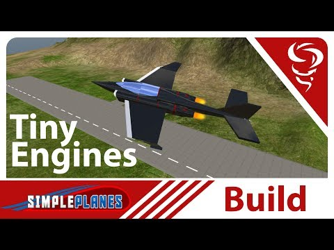 Tiny Engines!  -  Simple Planes (Build)