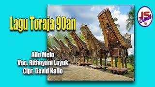 Lagu Toraja : Allo Melo by Ritayani
