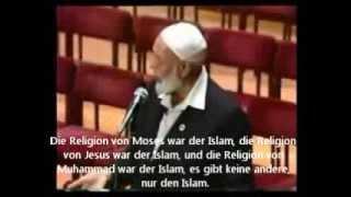Jesus war ein Muslim und seine Religion der Islam