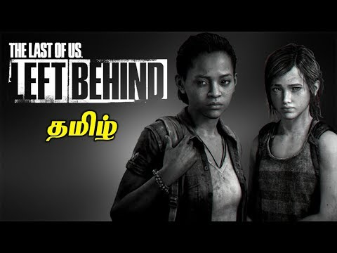 The Last of US Left Behind Full Live Tamil Gaming