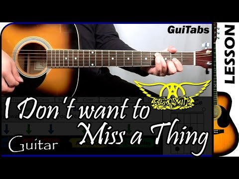 How to play I Dont Want To Miss a Thing 🚀 - Aerosmith / Guitar Tutorial 🎸