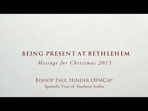 Being present at Bethlehem