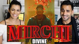 DIVINE - MIRCHI Feat. Stylo G, MC Altaf & Phenom | Official Music Video | REACTION / REVIEW!