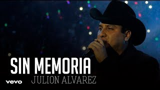 Sin Memoria - Julion Alvarez    2019 Estreno