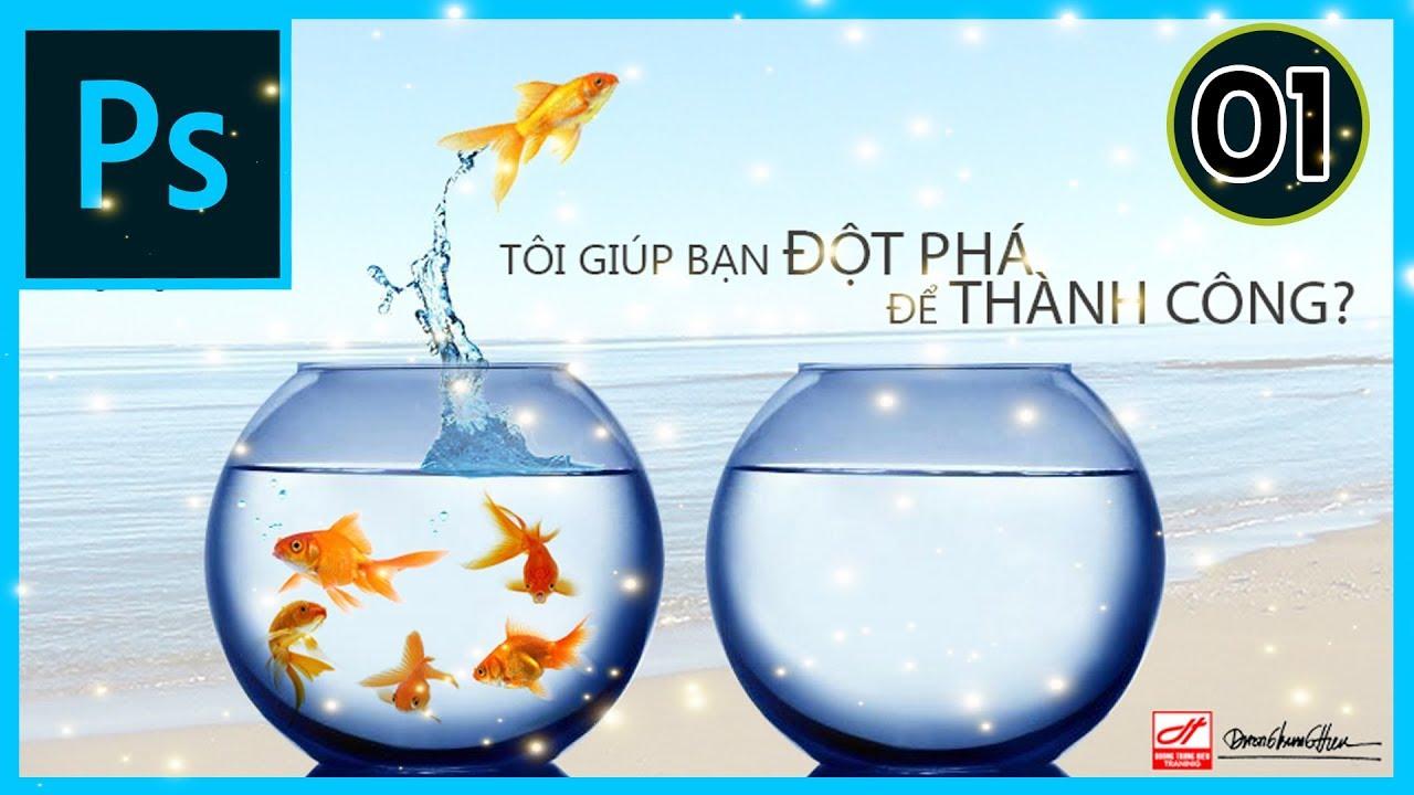 Tự Học Photoshop CC Với Ks.Dương Trung Hiếu | Bài 01 – Cơ Bản