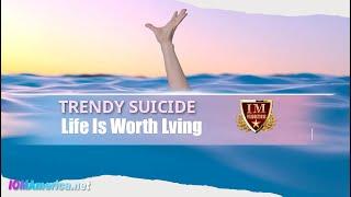"#IM Media | #IMTV | ""Trendy Suicide"""