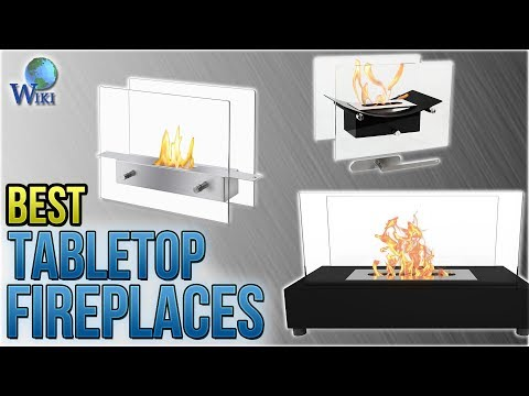 10 Best Tabletop Fireplaces 2018